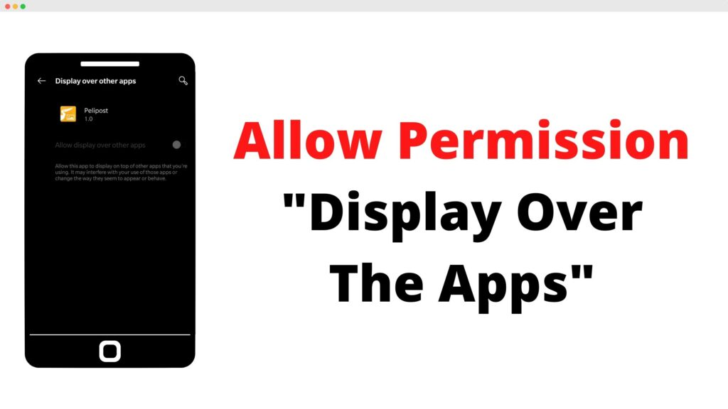 Allow Permission Display Over The Apps